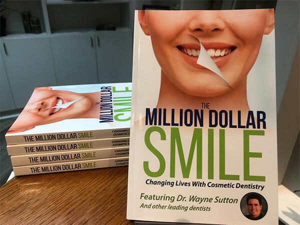 Million Dollar Smile book by Dentist Wayne Sutton, DDS